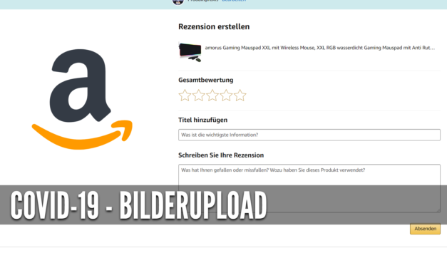 Amazon News: Covid 19 – upload deaktiviert